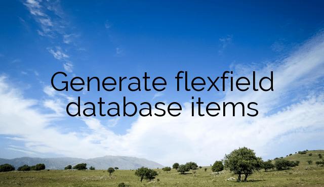 Generate flexfield database items