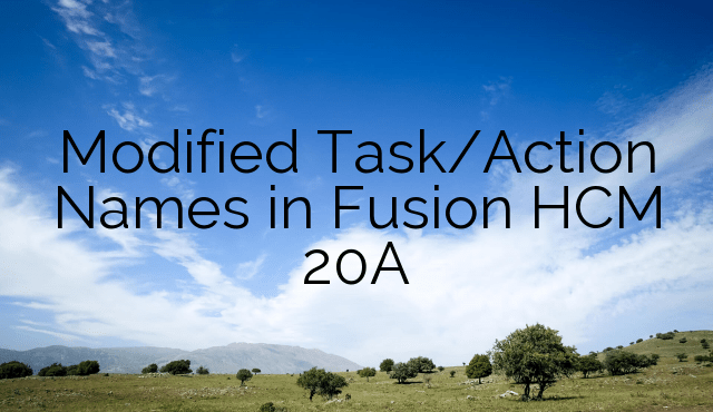 Modified Task/Action Names in Fusion HCM 20A