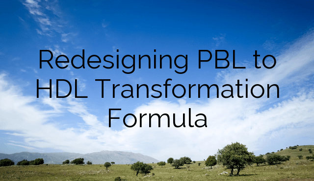 Redesigning PBL to HDL Transformation Formula