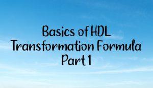 Basics of HDL Transformation Formula  Part 1