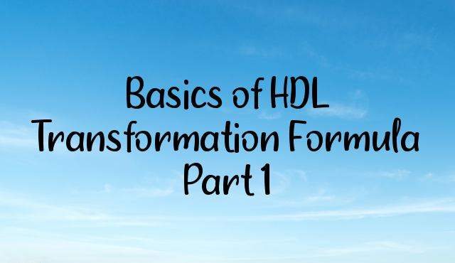 Basics of HDL Transformation Formula  Part 1