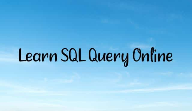 Learn SQL Query Online