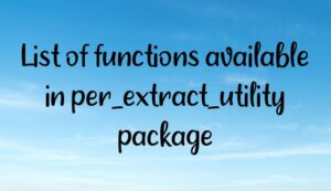 List of functions available in per_extract_utility package