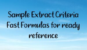 Read more about the article Sample Extract Criteria Fast Formulas for ready reference