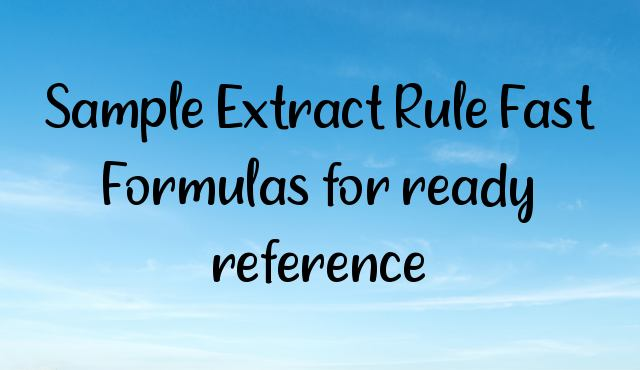 Sample Extract Rule Fast Formulas for ready reference