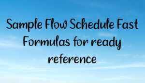 Read more about the article Sample Flow Schedule Fast Formulas for ready reference