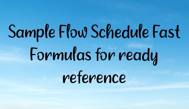 You are currently viewing Sample Flow Schedule Fast Formulas for ready reference