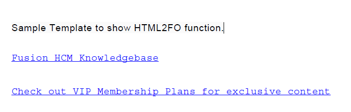 image 13 - How to display HTML formatted text using HTML2FO function and RTF template?