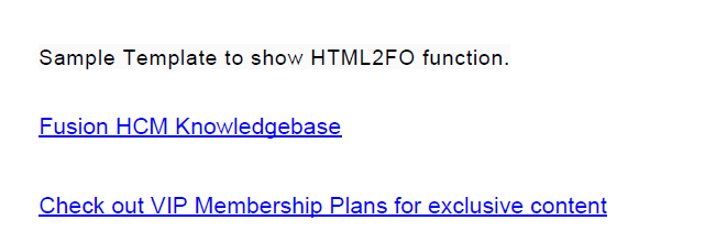 image 15 - How to display HTML formatted text using HTML2FO function and RTF template?